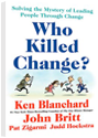 Leading people through organizational change | Ken Blanchard
