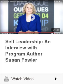Self Leadership: An Interview with Program Author Susan Fowler