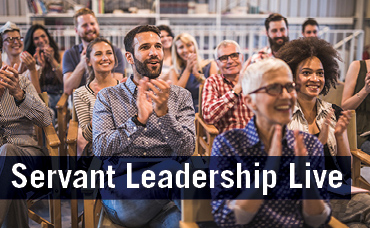 Servant Leadership Live Event