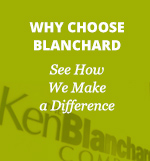 Why Choose Blanchard - See How We Make a Difference