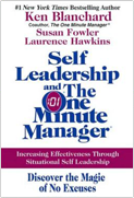 Situational Leadership Self Leadership and the One Minute Manager